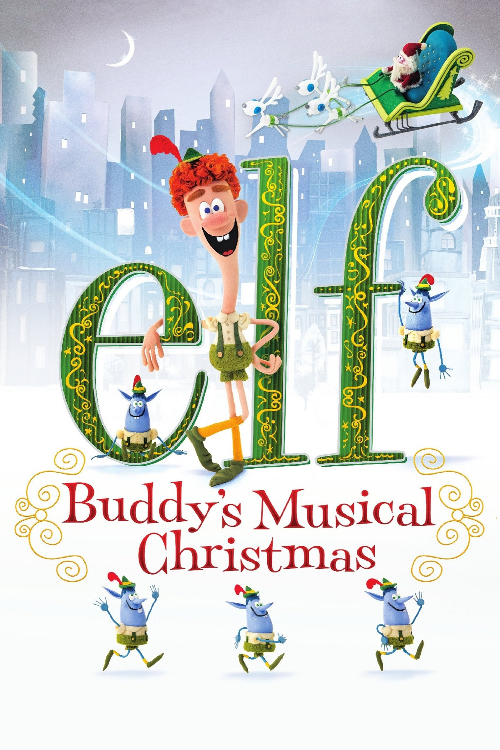 """Poster for the movie """"Elf: Buddy's Musical Christmas"""""""