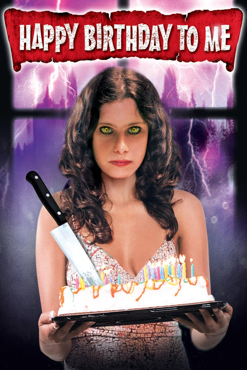 "Poster for the movie ""Happy Birthday to Me"""