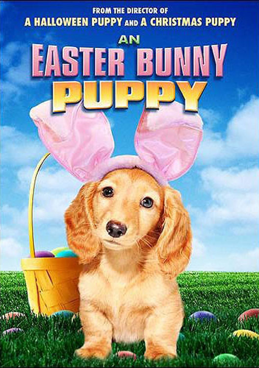 "Poster for the movie ""An Easter Bunny Puppy"""