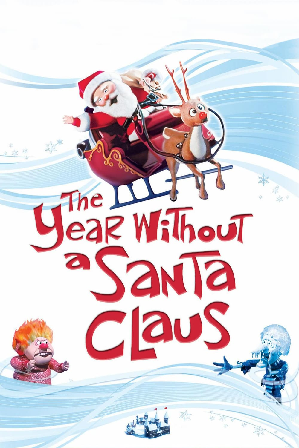 "Poster for the movie ""The Year Without a Santa Claus"""