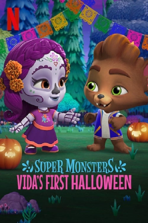 "Poster for the movie ""Super Monsters: Vida's First Halloween"""