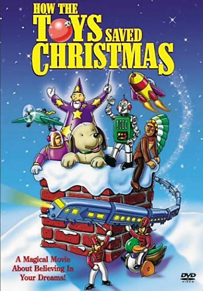 """Poster for the movie """"How the Toys Saved Christmas"""""""