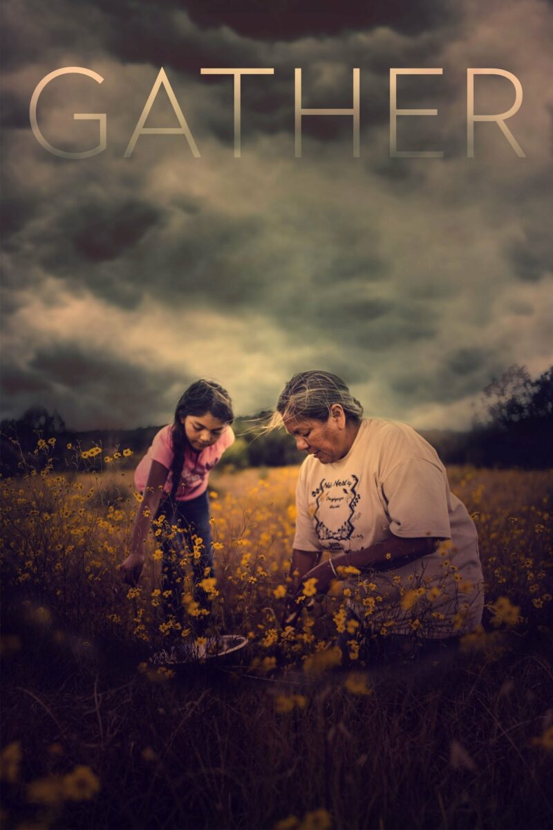"""Poster for the movie """"Gather"""""""